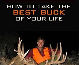 Hunting Big Mule Deer – Book Review