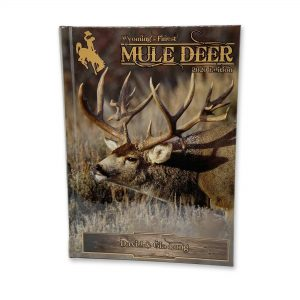 Wyoming's Finest Mule Deer Book